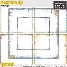 Measure Up Messy Edges