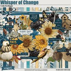 Whisper of Change Collection Biggie