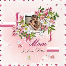Layout using ScrapSimple Digital Layout Collection:mom I love you