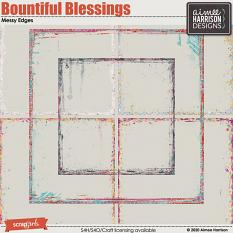 Bountiful Blessings Messy Edges