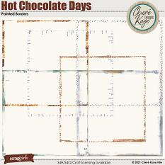 Hot Chocolate Days Painted Borders