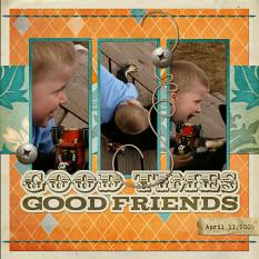 """""""Good times, Good Friends,"""" layout by Shalae Tippetts"""