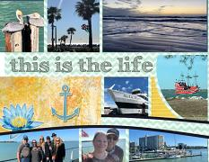 """""""This Is The Life"""" digital layout features SSDLAT: 8.5x22 Scrap It Monthly 7, Series 2"""