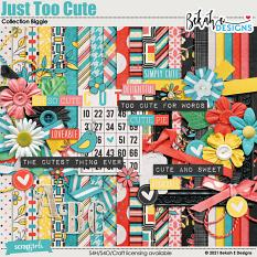 Just Too Cute Collection Biggie by Bekah E Designs