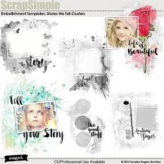 Stories We Tell Embellishment Cluster templates