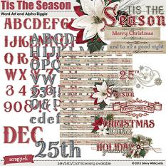 Tis The Season Word Art and Alpha Biggie
