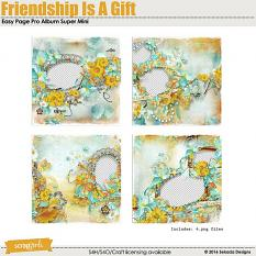 Friendship Is a Gift Easy Page Pro Album