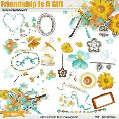 Friendship Is a Gift Embellishment