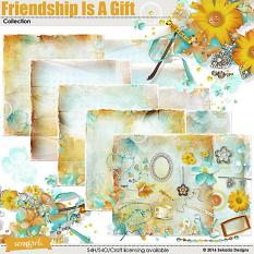 Friendship Is a Gift Collection
