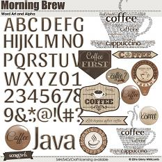 Morning Brew Word Art and Alpha