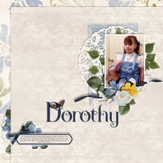 """Dorothy"" layout featuring Beauty In Bloom Collection"