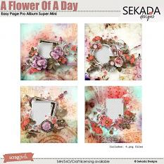 Easy Page Pro Album: A Flower Of A Day Super Mini