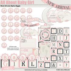 All About Baby Girl Word Art and Alpha Biggie