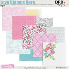 Love Blooms Here Paper by DRB Designs | ScrapGirls.com