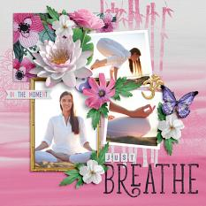 """Just Breathe"" Digital Scrapbook Layout by Darryl Beers"