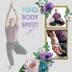 """Mind Body Spirit"" digital scrapbook layout by Darryl Beers"