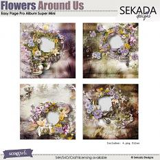 Easy Page Pro Album: Flowers Around Us Super Mini
