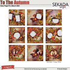 Easy Page Pro Album: To The Autumn Mini