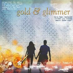 """Gold & Glimmer"" digital scrapbooking layout by AFT designs - Amanda Fraijo-Tobin using Dynamic Chic Blender Brushes 