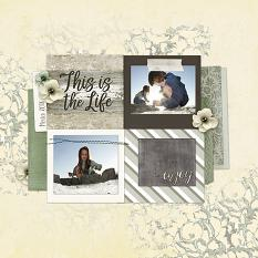 This Is The Life layout by Melissa Renfro