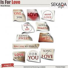 Is For Love Word Stickers