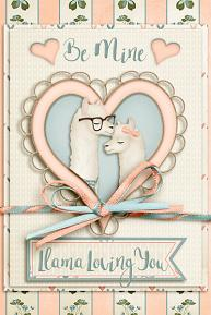 Llama Loving You digital greeting card using Llama Love Collection Mini
