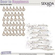 Door To Happiness Word Art and Alpha