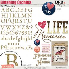 Blushing Orchids Word Art & Alpha by DRB Designs | ScrapGirls.com