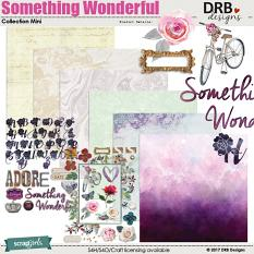Something Wonderful Collection Mini by DRB Designs | ScrapGirls.com