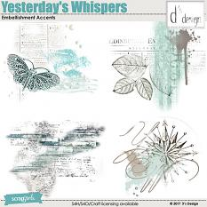 yesterday's whispers accents by d's design