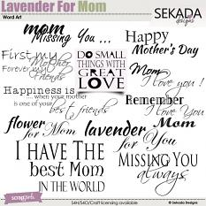 Lavender For Mom Word Art Mini