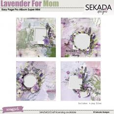 Easy Page Pro Album: Lavender For Mom Super Mini