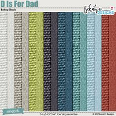 D Is For Dad - Burlap Stack