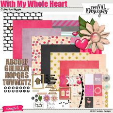 With My Whole Heart Collection by Revival Designs