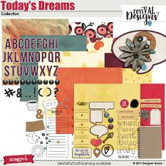 Today's Dreams Collection by ReviVAL Designs