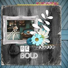 Be Bold Layout by geekgirl designs