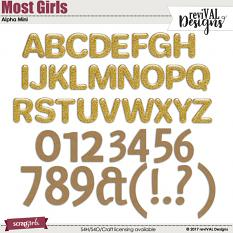 Most Girls Alphabet by ReviVAL Designs