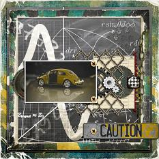 Caution Layout by geekgirl designs