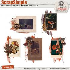 ScrapSimple Embellishment Templates: Whimsical Frames Vol5 by On A Whimsical Adventure