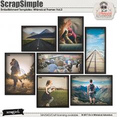 ScrapSimple Embellishment Templates: Whimsical Frames Vol3 by On A Whimsical Adventure