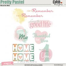Pretty Pastel Word Art Mini by DRB Design | ScrapGirls.com