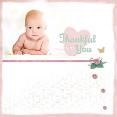 """Thankful for You"" digital scrapbook layout by Geraldine Touitou"