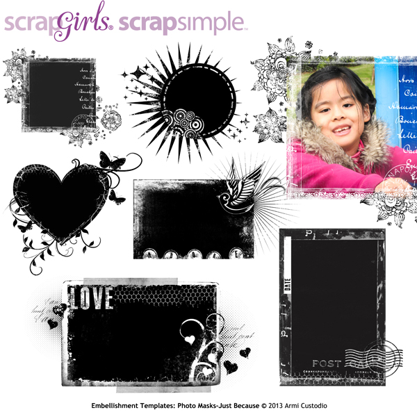 """<i>Also available:</i> <a href=""""http://store.scrapgirls.com/product/27892""""></a>ScrapSimple Embellishment Templates: Photo Masks-Just Because<i>(sold separately)</i>"""