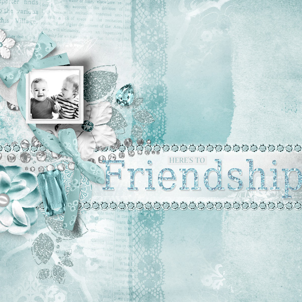 "Digital Scrapbooking Layout ""Here's To Friendship"" by Amanda Fraijo-Tobin (see supply list with links below)"