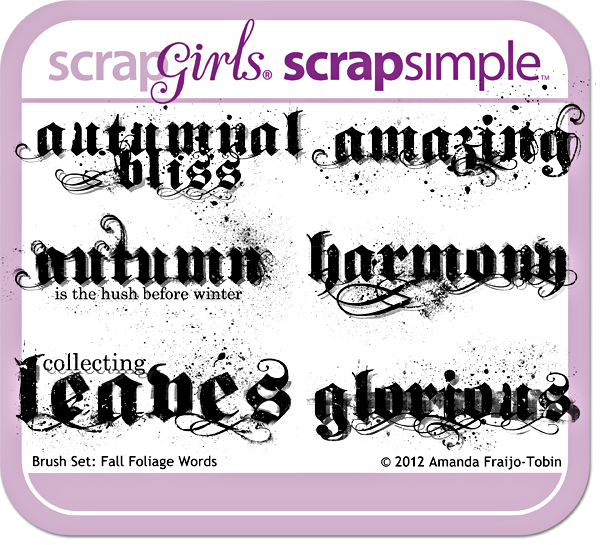"""Sold Seperately <a href=""""http://store.scrapgirls.com/brush-set-fall-foliage-words-p26831.php"""">Brush Set: Fall Foliage Words</a>"""