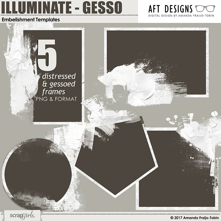 ScrapSimple Embellishment Templates: Illuminate Gesso Frames by AFT Designs - Amanda Fraijo-Tobin @ScrapGirls.com \ #digitalscrapbooking #artjournal