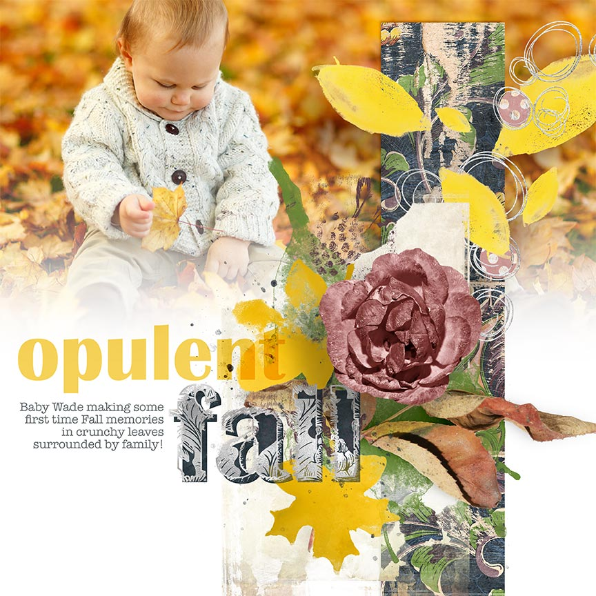 Digital Scrapbooking layout idea by AFT Designs - Amanda Fraijo-Tobin using Opulent Papers, Embellishments and Templates