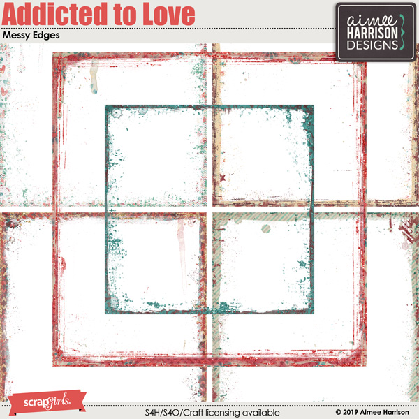 Addicted to Love Messy Edges