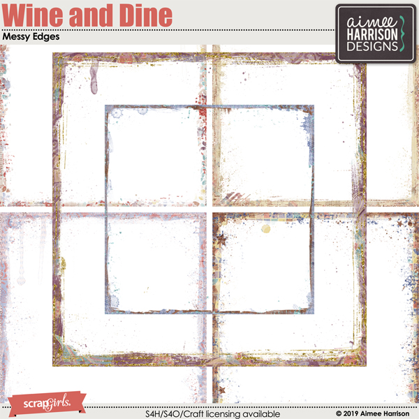 Wine and Dine Messy Edges