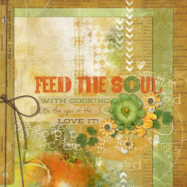 """Feed the Soul"" digital scrapbooking layout by Brandy Murry."
